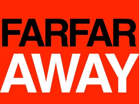 farfaraway.001