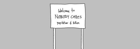 welcome-to-nobody-cares-population-6-billion